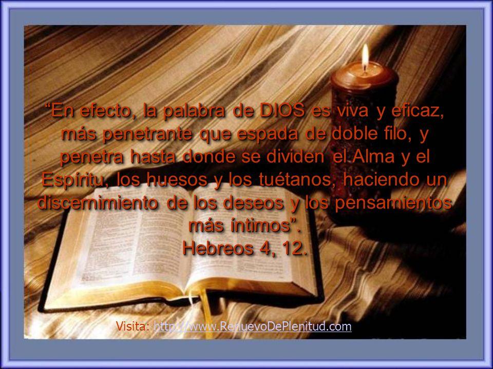 pero cuando la lees, te cambiará el interior. Ésa es la obra de Dios en nuestras vidas.