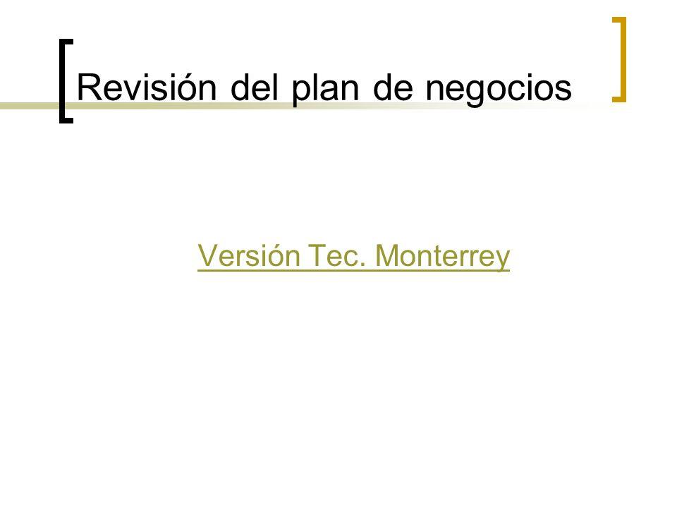 Revisión del plan de negocios Versión Tec. Monterrey