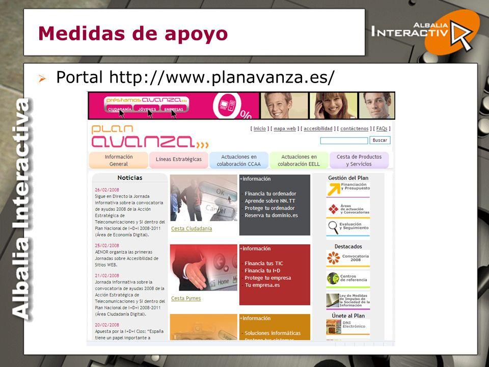 Medidas de apoyo http://www.mityc.es/PortalAyudas/ServiciosActuales/Index.htm