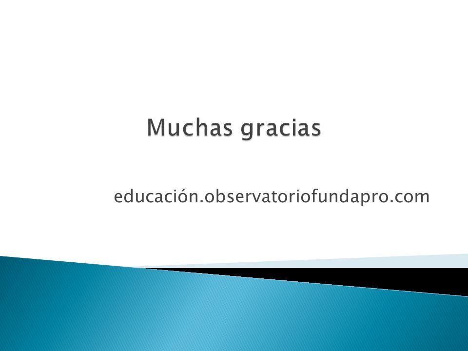 educación.observatoriofundapro.com