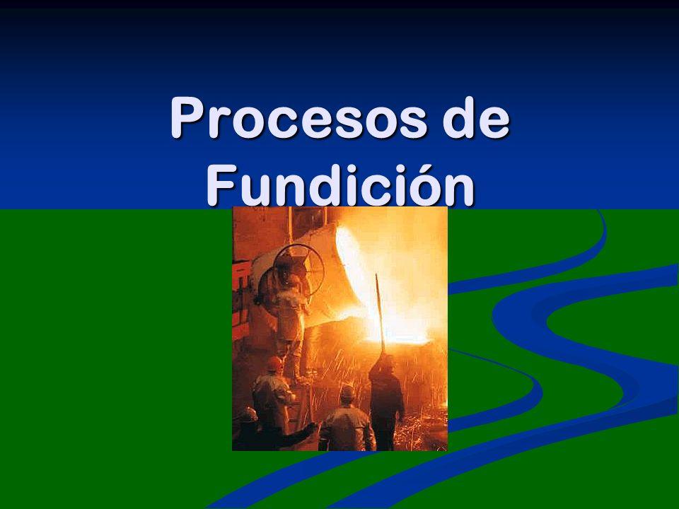 El proceso para producir piezas u objetos útiles con metal fundido se le conoce como proceso de fundición.