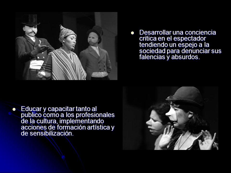 Educar y capacitar tanto al publico como a los profesionales de la cultura, implementando acciones de formación artística y de sensibilización.