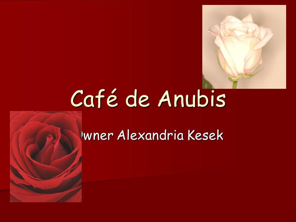 Café de Anubis Owner Alexandria Kesek