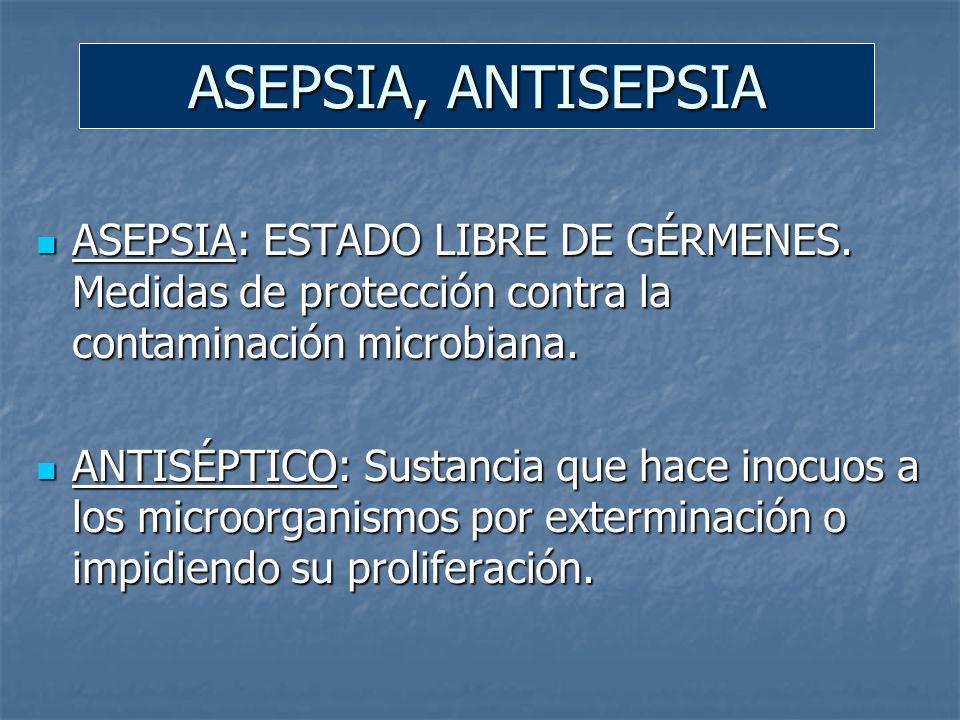 SATINIZACIÓN: desinfección parcial.Se utiliza en el ambiente general de un hospital.
