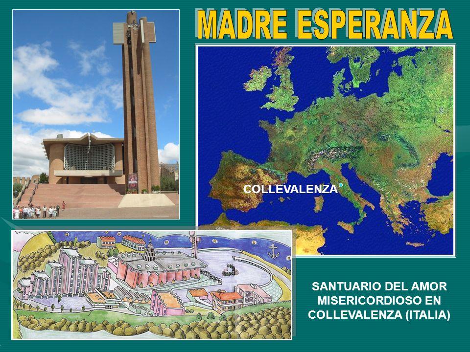 COLLEVALENZA SANTUARIO DEL AMOR MISERICORDIOSO EN COLLEVALENZA (ITALIA)