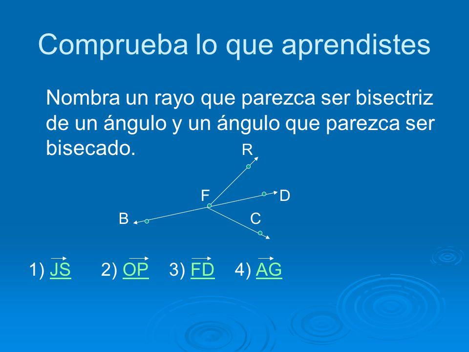 Incorrecto! El vértice no es la unión de dos segmentos. El vértice es solamente un punto en común.