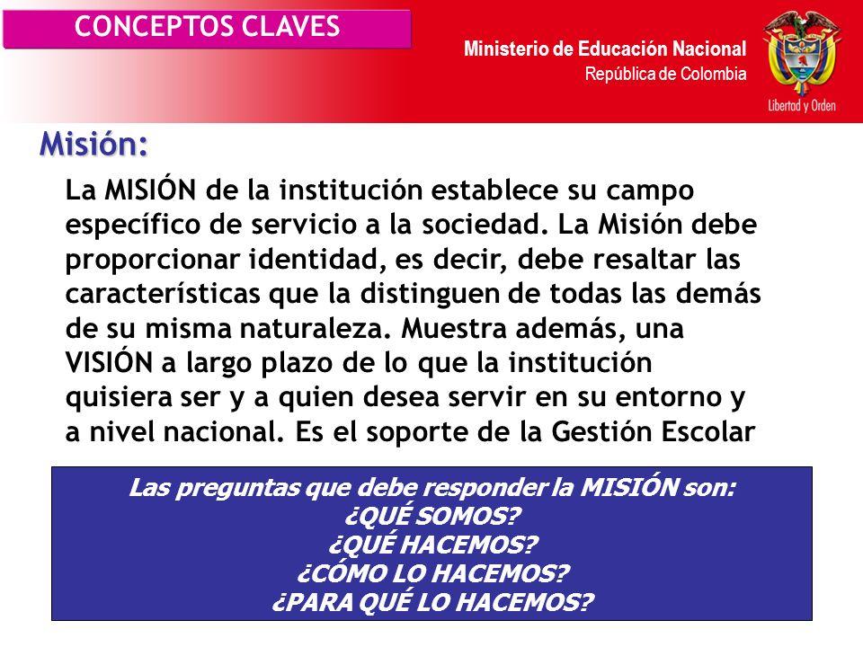 Ministerio de Educación Nacional República de Colombia Esta autoevaluación permite detectar las oportunidades de mejoramiento en los cinco procesos de