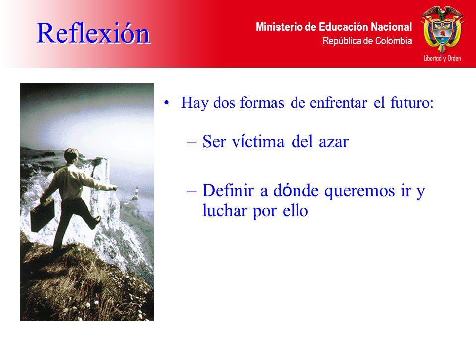 Ministerio de Educación Nacional República de Colombia Datos: Datos son los hechos que describen los elementos de gestión. Para ser útiles, los datos
