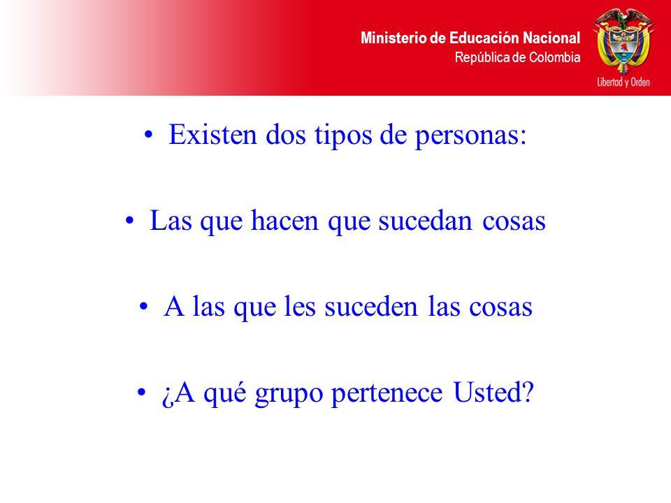 Ministerio de Educación Nacional República de Colombia Ver la Institución como un sistema abierto e insertado en un escenario social, económico y polí