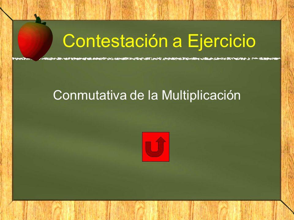 Contestación a Ejercicio Conmutativa de la Multiplicación
