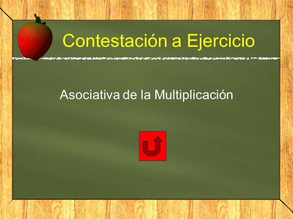 Contestación a Ejercicio Asociativa de la Multiplicación