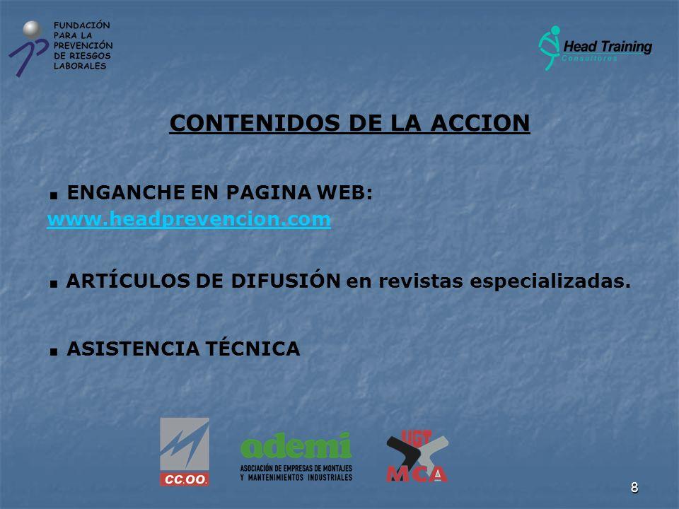 8 CONTENIDOS DE LA ACCION. ENGANCHE EN PAGINA WEB: www.headprevencion.com. ARTÍCULOS DE DIFUSIÓN en revistas especializadas. www.headprevencion.com. A