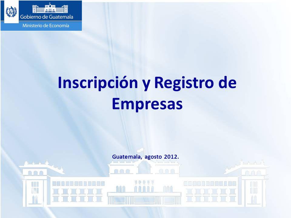 Inscripción y Registro de Empresas Guatemala, agosto 2012.
