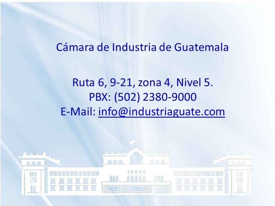 Cámara de Industria de Guatemala Ruta 6, 9-21, zona 4, Nivel 5. PBX: (502) 2380-9000 E-Mail: info@industriaguate.cominfo@industriaguate.com