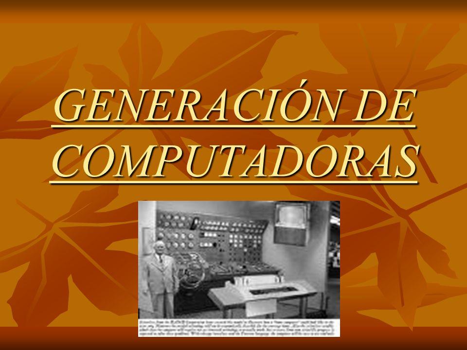 DEFINICIÓN Se denomina Generación de computadoras a cualquiera de los periodos en que se divide la historia de las computadoras Se denomina Generación de computadoras a cualquiera de los periodos en que se divide la historia de las computadoras