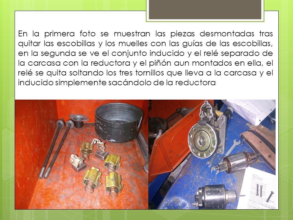 En la primera foto se muestran las piezas desmontadas tras quitar las escobillas y los muelles con las guías de las escobillas, en la segunda se ve el