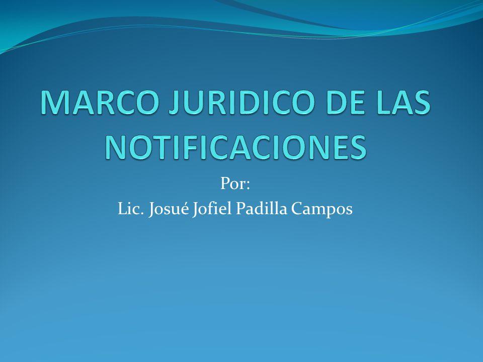 Por: Lic. Josué Jofiel Padilla Campos