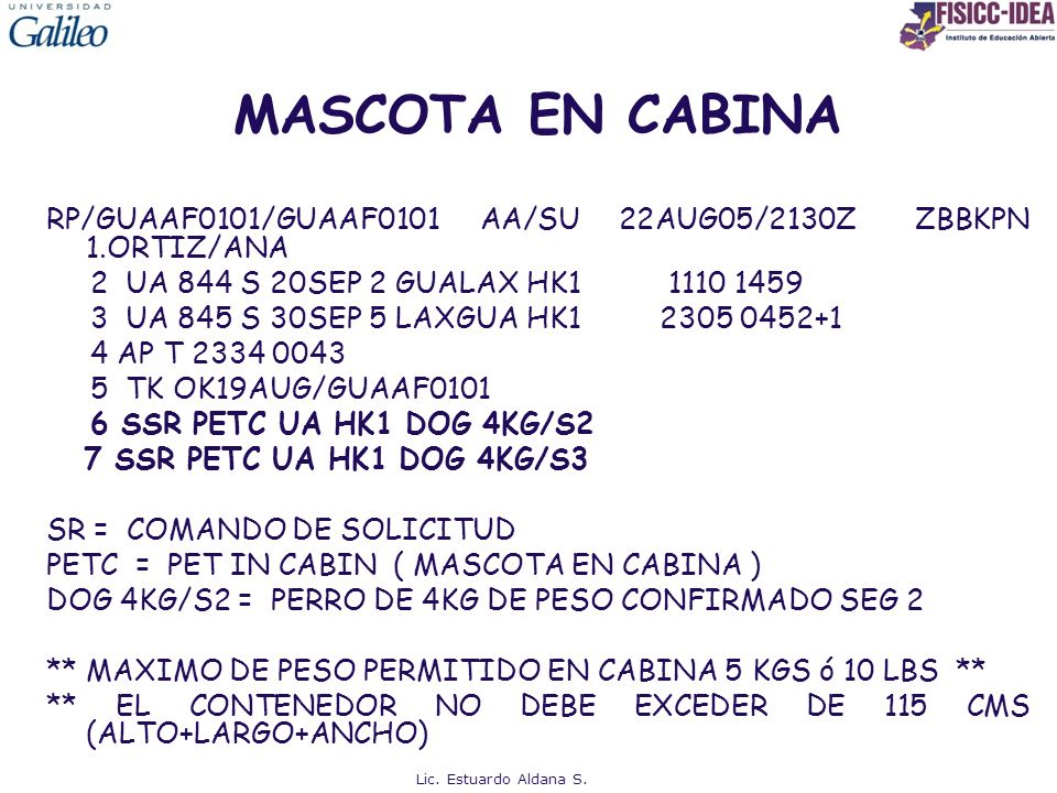 MASCOTA EN CABINA RP/GUAAF0101/GUAAF0101 AA/SU 22AUG05/2130Z ZBBKPN 1.ORTIZ/ANA 2 UA 844 S 20SEP 2 GUALAX HK1 1110 1459 3 UA 845 S 30SEP 5 LAXGUA HK1