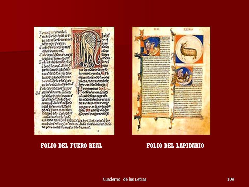 Cuaderno de las Letras109 FOLIO DEL FUERO REALFOLIO DEL LAPIDARIO
