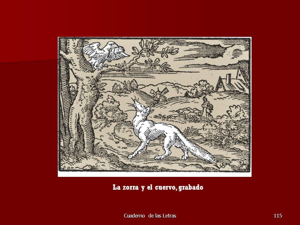 Cuaderno de las Letras115 La zorra y el cuervo, grabado