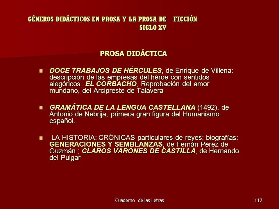 Cuaderno de las Letras117 GÉNEROS DIDÁCTICOS EN PROSA Y LA PROSA DE FICCIÓN SIGLO XV PROSA DIDÁCTICA PROSA DIDÁCTICA DOCE TRABAJOS DE HÉRCULES, de Enr