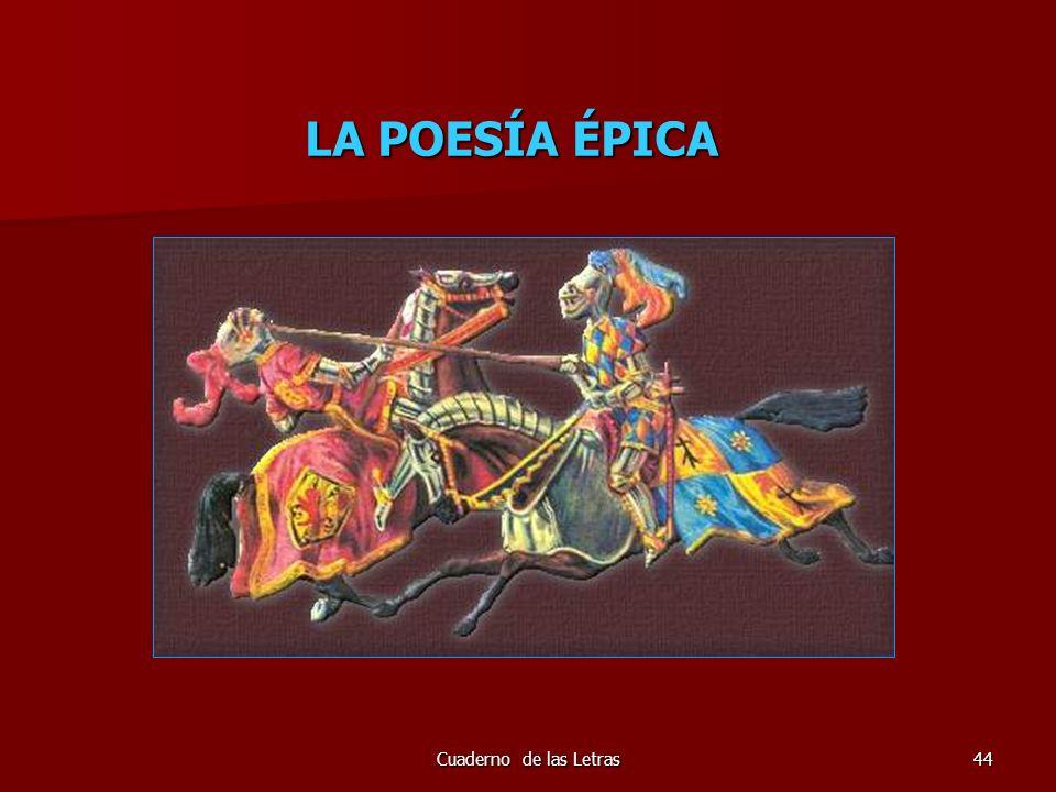 Cuaderno de las Letras44 LA POESÍA ÉPICA