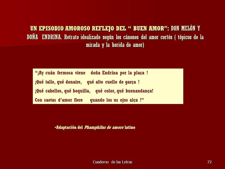 Cuaderno de las Letras72 UN EPISODIO AMOROSO REFLEJO DEL BUEN AMOR: DON MELÓN Y DOÑA ENDRINA. Retrato idealizado según los cánones del amor cortés ( t