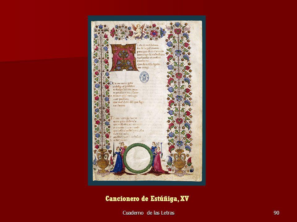 Cuaderno de las Letras90 Cancionero de Estúñiga, XV