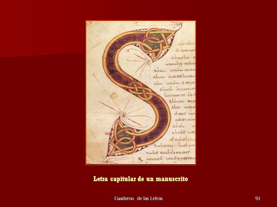 Cuaderno de las Letras91 Letra capitular de un manuscrito