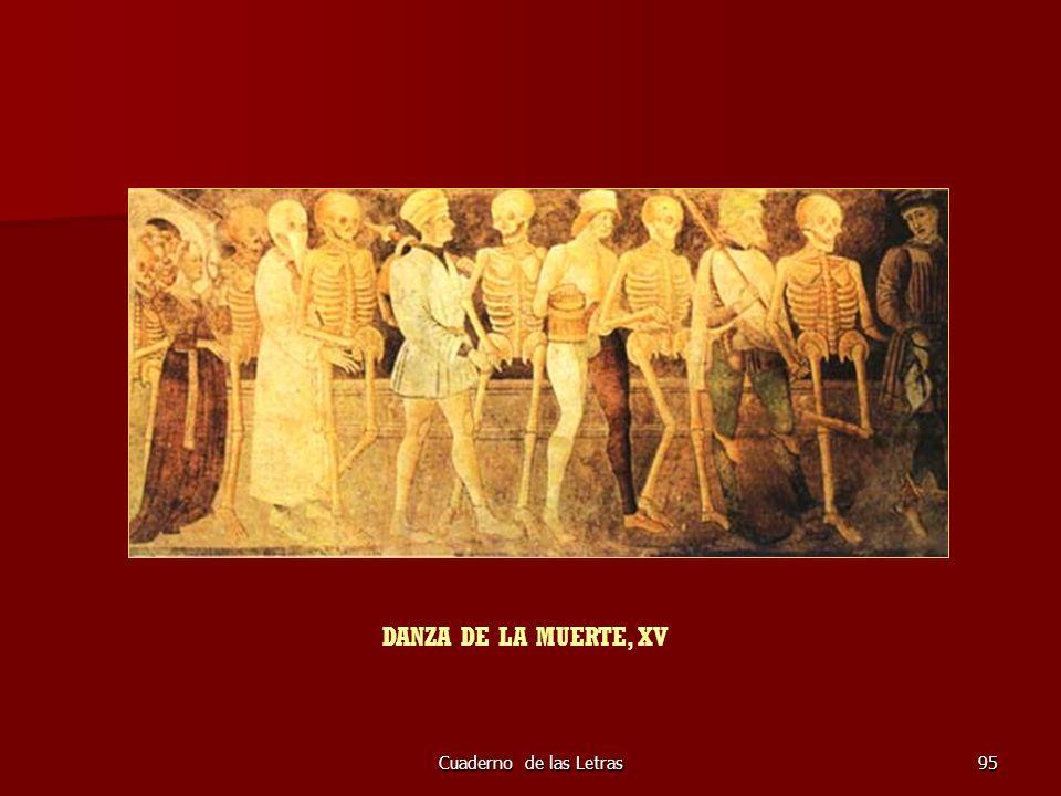 Cuaderno de las Letras95 DANZA DE LA MUERTE, XV