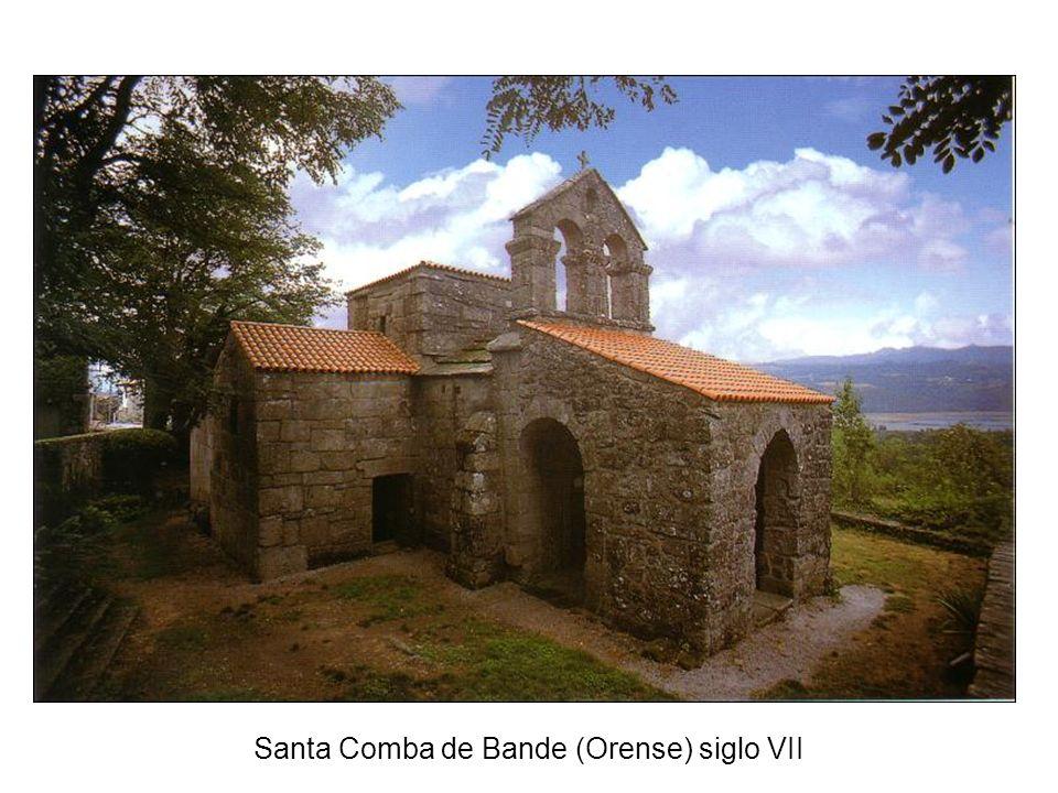 Santa Comba de Bande (Orense) siglo VII