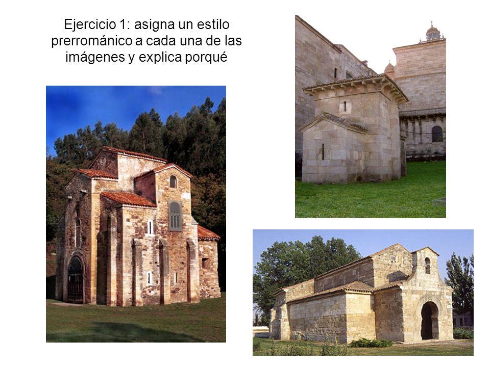 Ejercicio 1: asigna un estilo prerrománico a cada una de las imágenes y explica porqué