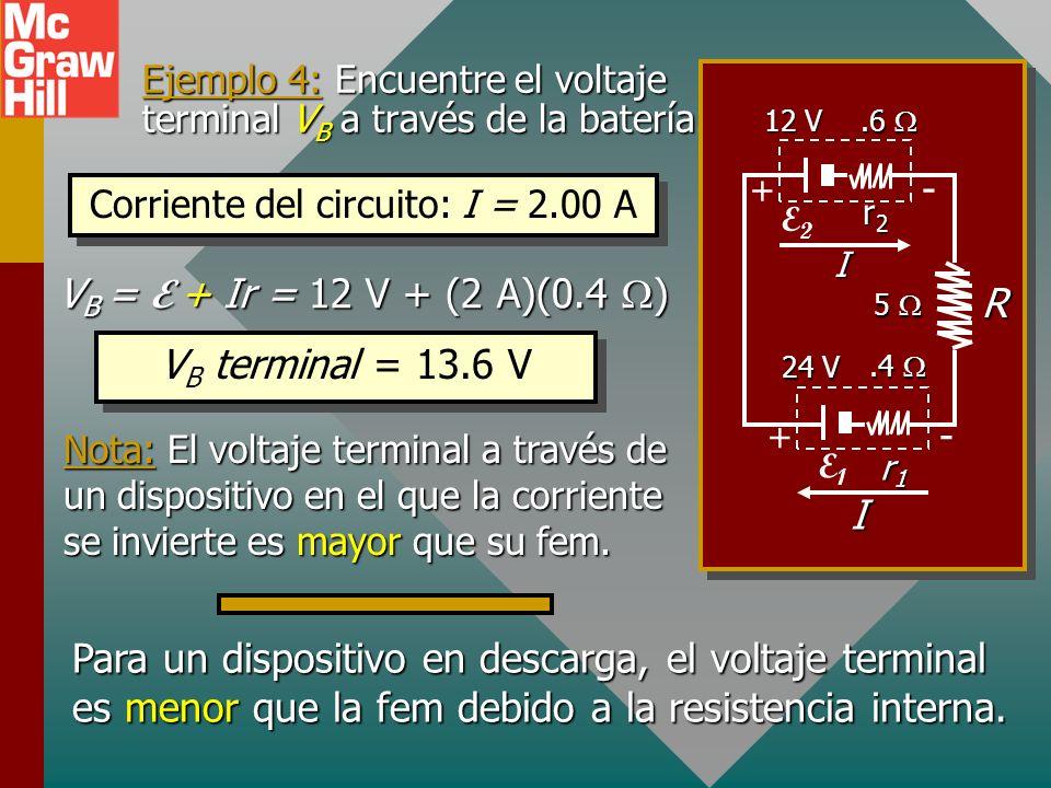 Ejemplo 4: Un generador de 24 V se usa para cargar una batería de 12 V. Para el generador, r 1 = 0.4 y para la batería r 2 = 0.6. La resistencia de ca