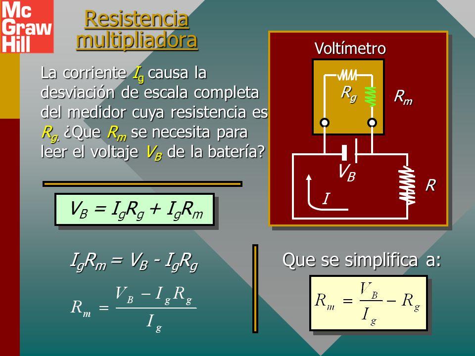Operación de un voltímetro El voltímetro se debe conectar en paralelo y tener alta resistencia de modo que no perturbe el circuito principal. Se agreg