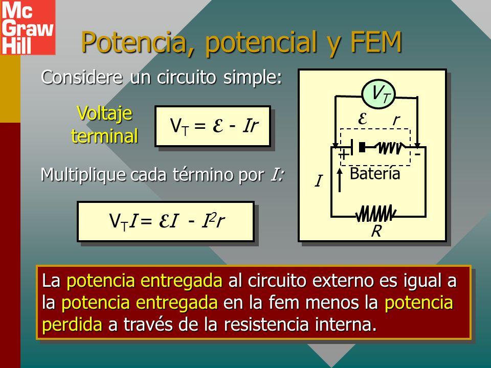 Potencia en circuitos Recuerde que la definición de potencia es trabajo o energía por unidad de tiempo. Lo siguiente aplica: La primera de estas norma