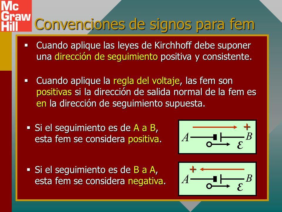 Leyes de Kirchhoff para circuitos CD Primera ley de Kirchhoff: La suma de las corrientes que entran a un nodo es igual a la suma de las corrientes que