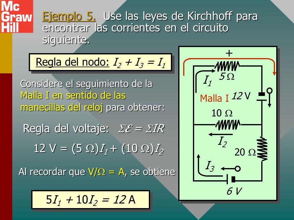 Cuatro ecuaciones independientes 6. Por tanto, ahora se tienen cuatro ecuaciones independientes a partir de las leyes de Kirchhoff: R3R3 R1R1 R2R2 E2E
