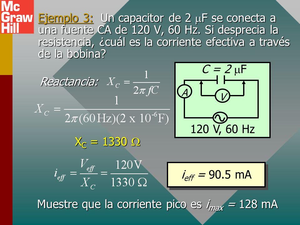 Ejemplo 3: Un capacitor de 2 F se conecta a una fuente CA de 120 V, 60 Hz.