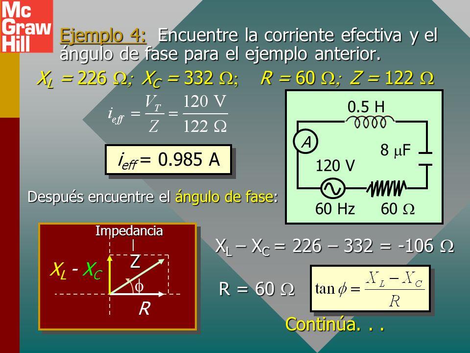 Ejemplo 4: Encuentre la corriente efectiva y el ángulo de fase para el ejemplo anterior.