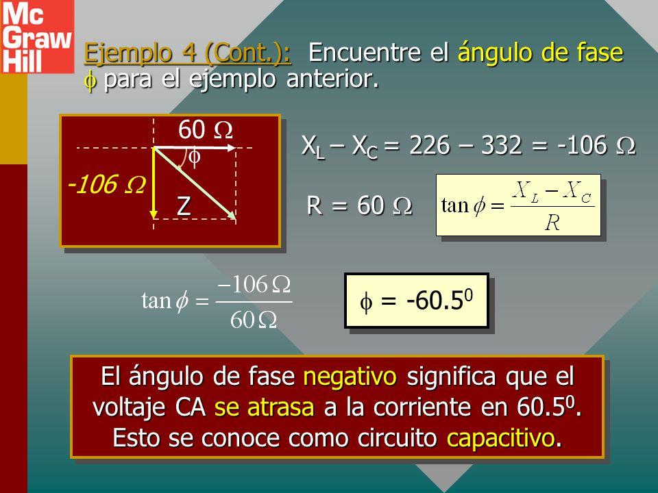 Ejemplo 4 (Cont.): Encuentre el ángulo de fase para el ejemplo anterior.