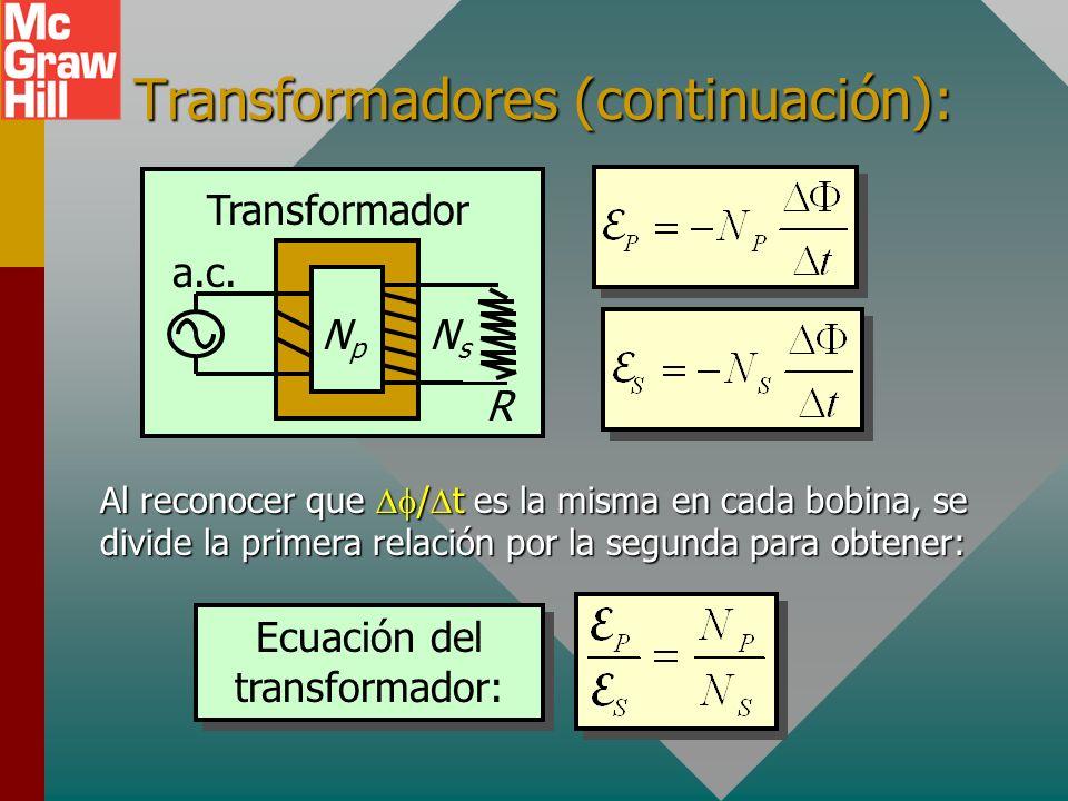 Transformadores (continuación): R a.c.
