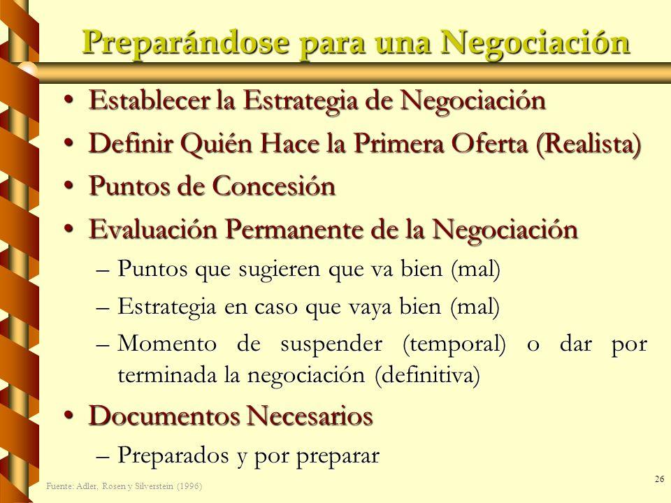 26 Preparándose para una Negociación Establecer la Estrategia de NegociaciónEstablecer la Estrategia de Negociación Definir Quién Hace la Primera Ofer