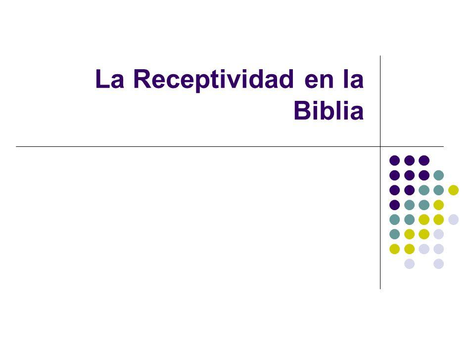 El principio de la receptividad Cuando resulta evidente que la gente se ha tornado receptiva al Evangelio, concentre sus recursos humanos y materiales