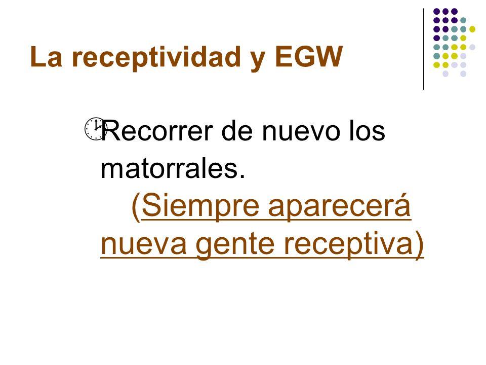 La receptividad y EGW · Entre las fresas verdes (gente no receptiva) encontrarán fruta escogida.