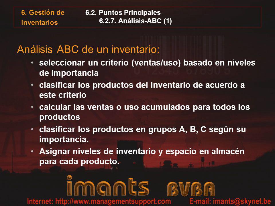 6.2. Puntos Principales 6.2.7. Análisis-ABC (1) Análisis ABC de un inventario: seleccionar un criterio (ventas/uso) basado en niveles de importancia c