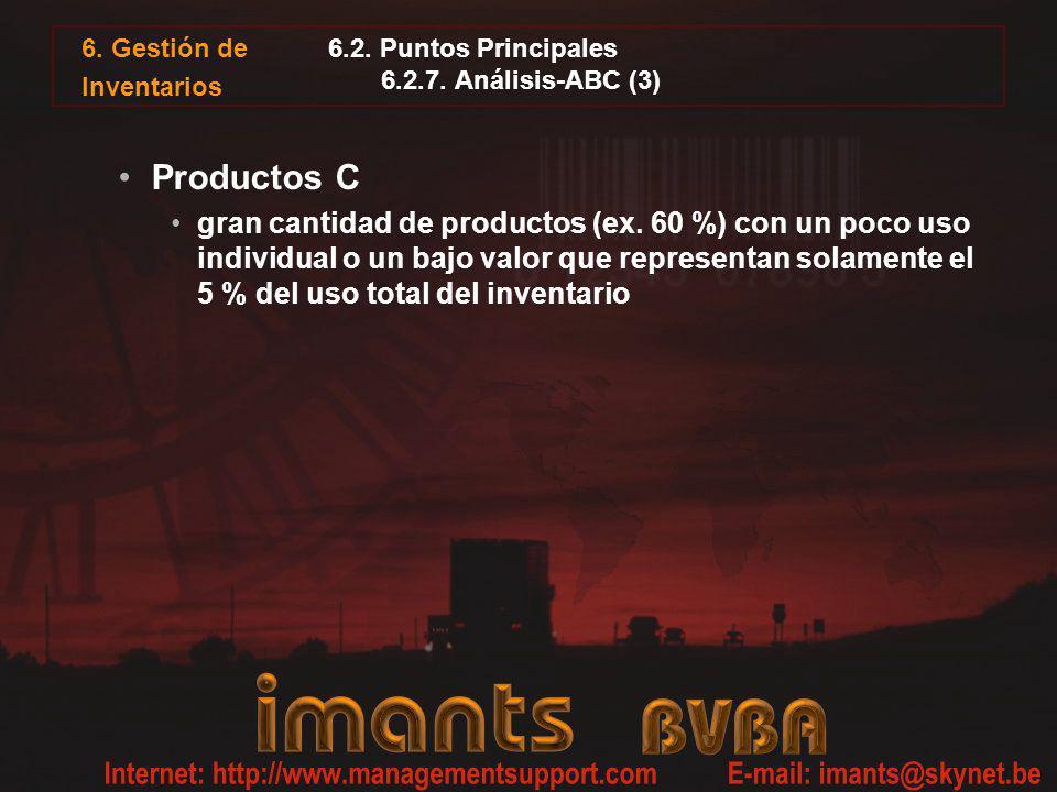 6. Gestión de Inventarios 6.2. Puntos Principales 6.2.7. Análisis-ABC (3) Productos C gran cantidad de productos (ex. 60 %) con un poco uso individual