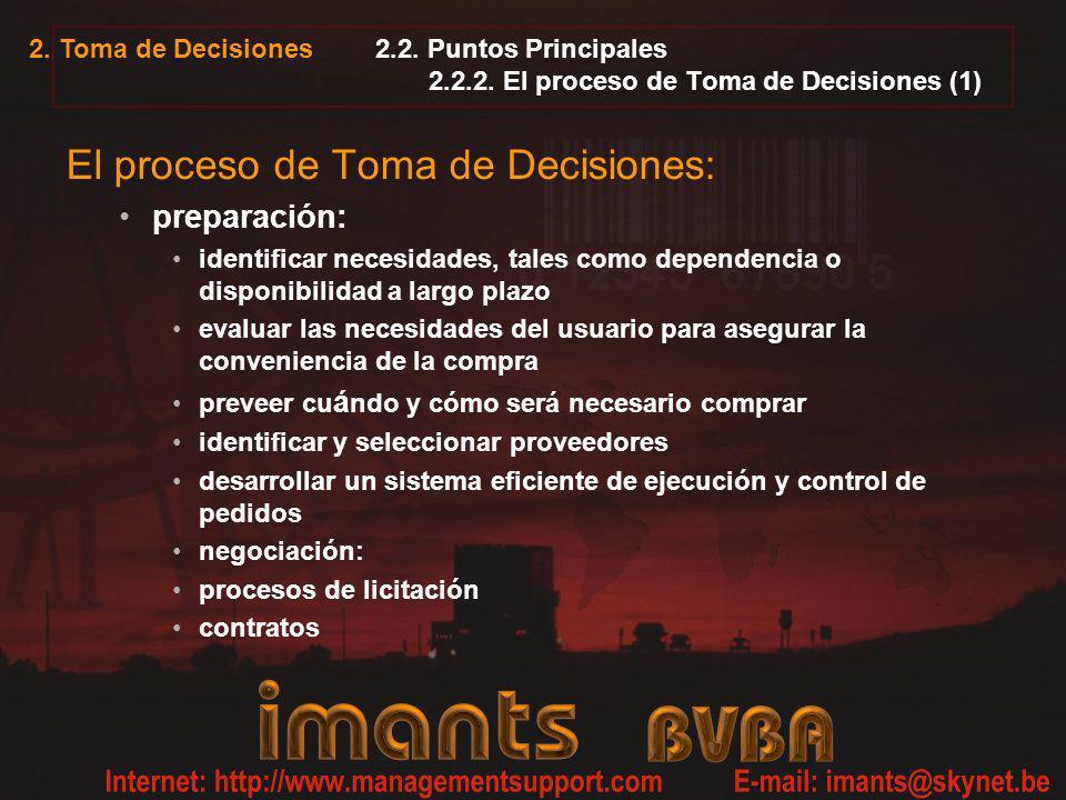 2. Toma de Decisiones 2.2. Puntos Principales 2.2.2. El proceso de Toma de Decisiones (1) El proceso de Toma de Decisiones: preparación: identificar n