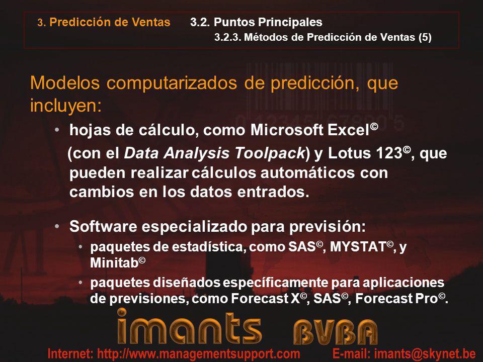 3. Predicción de Ventas 3.2. Puntos Principales 3.2.3. Métodos de Predicción de Ventas (5) Modelos computarizados de predicción, que incluyen: hojas d