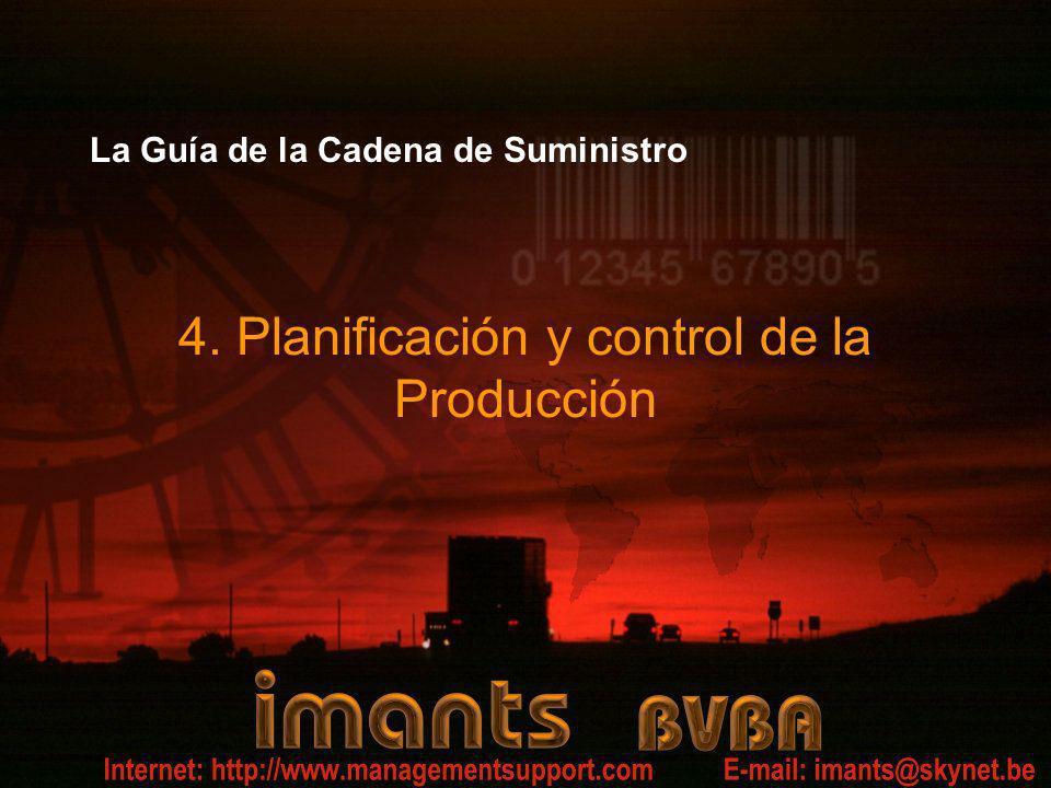 La Guía de la Cadena de Suministro 4. Planificación y control de la Producción