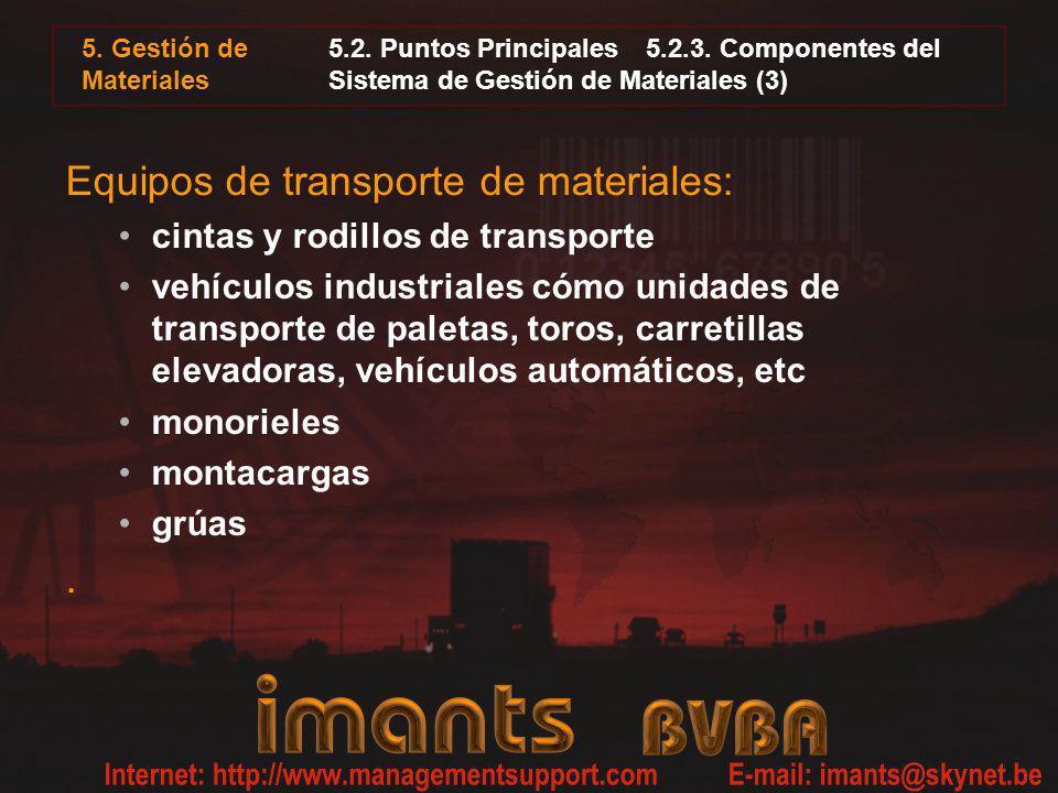 5. Gestión de Materiales 5.2. Puntos Principales5.2.3. Componentes del Sistema de Gestión de Materiales (3) Equipos de transporte de materiales: cinta